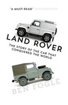 Land Rover, the story of the car that conquered the world