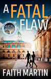 A fatal flaw; Faith Martin