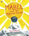 Mabel and the mountain; Kim Hillyard