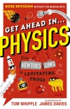 Get ahead in...physics, from Newton's laws to levitating frogs