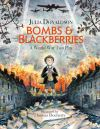 Bombs and blackberries, a World War Two play