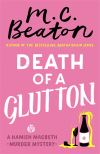 Death of a glutton; M.C. Beaton