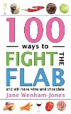 100 ways to fight the flab, the have-it-all diet