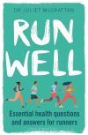Run well, essential health questions and answers for runners