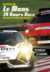 Surviving the Le Mans 24 hours race, an interactive extreme sports adventure