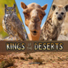 Kings of the deserts; Lisa J. Amstutz
