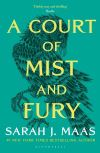 A court of mist and fury; Sarah J. Maas