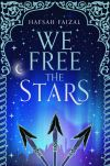 We free the stars; Hafsah Faizal