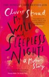 My wild and sleepless nights, a mother's story