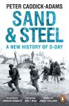 Sand & steel, a new history of D-Day