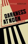 Darkness at noon; Arthur Koestler; translated by Philip Boehm