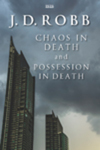 Chaos in death, and, Possession in death