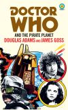 Dr Who and the Pirate Planet