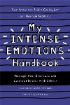 My intense emotions handbook, manage your emotions and connect better with others
