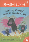 Grim, Grunt and Grizzle-Tail, a story from Chile