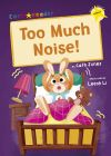 Too much noise!, y Cath Jones