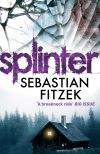 Splinter; Sebastian Fitzek