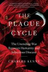 The plague cycle, the unending war between humanity and infectious disease