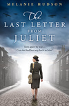 The last letter from Juliet; Melanie Hudson
