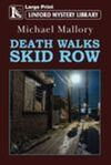 Death Walks Skid Row